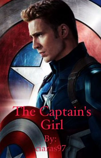 The Captain's Girl (Captain America Fanfiction) (4th Book)