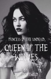 Princess of the undead, Queen on the wolves by Jay_Lightwood