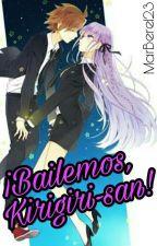 ¡Bailemos, Kirigiri-san! (Naegiri Two-shot) by MarBere123
