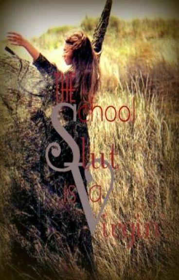 The School: Slut is a Virgin