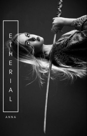 Etherial by annamalities