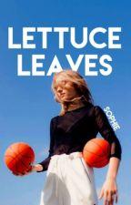 Lettuce Leaves {#1/one} by sophisticatings