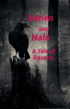 Varien and Halo: A Tale of Ravens by PixlHeartz