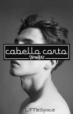 Cabello corto 【 S n o w B a z 】 by little_space_
