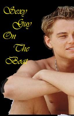 The Adventures Of The sexy guy on the Boat! Chapter 1-4