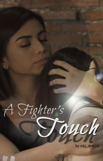 A FIGHTER'S TOUCH (A RaStro Story)_COMPLETED