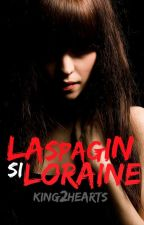 Operasyon : Laspagin si Loraine by king2hearts