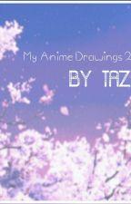 My Anime Drawings 2016 by CUTEEKITTY432