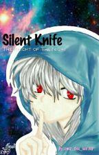 Silent Knife (Ansatsu Kyoushitsu//Assassination Classroom Fanfiction) by emz_the_writer