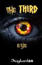 The Third Eye [Proses ending] by mayhard20