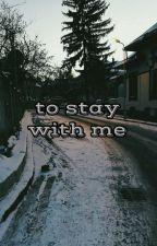 لتبقى معي  by loniiraa