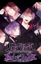 DiaLovers Life [Diabolik Lovers Fanfict] by Akakatsa