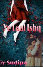 Manan OS-Ye Laal Ishq by Sudipa_Jiya