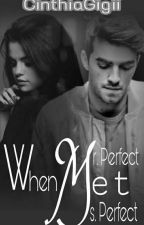 When, Mr. Perfect met Ms. Perfect by CinthiaGigii