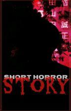 Horror Short Story by Nadhirah_Kai