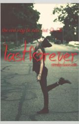 last forever by shaza_