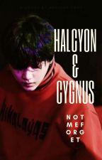 HALCYON & CYGNUS by notmeforget