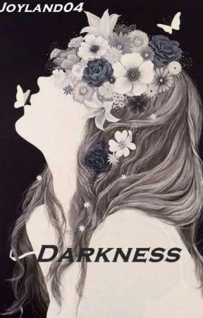 Darkness by Joyland04