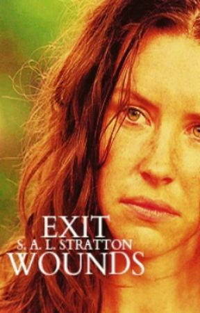 Exit Wounds by SALStratton