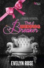 THE WEDDING BREAKERS by _apple2u