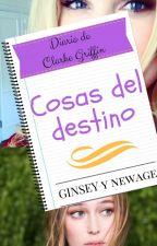 Cosas del destino by MissGinsey