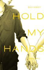 Hold My Hands [boyxboy] by Miaowu