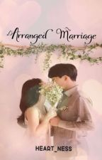 """""""Arranged Marriage"""" by Heart_NC"""