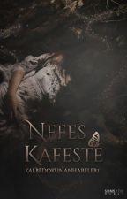 Nefes Kafeste by kalbedokunanharfler1