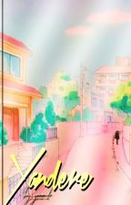 ❝YANDERE❞ ーyseok by YOONUDE
