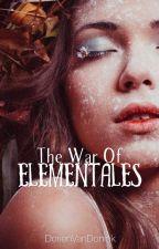 The war of Elementales by DorienVanDonink
