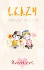 C.R.A.Z.Y by Hannii_kim