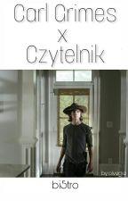 Carl Grimes x Czytelnik by bi5tro