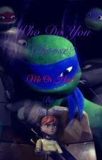 Who do you choose? Me or him? by Sum264