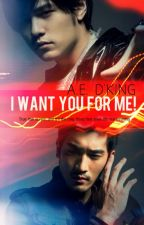 I want you for me! [Boyxboy]  FINISHED by Maou_Orochi