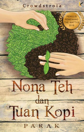 Nona Teh dan Tuan Kopi [AVAILABLE ON BOOKSTORES]