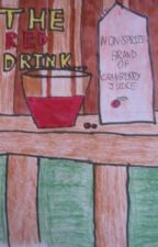 The Red Drink...  (Book #1 Of The Dragons Series) by JanbluPoggio