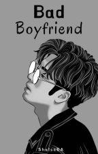 Bad boyfriend by ShalsaBA