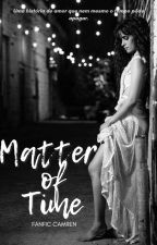 Matter Of Time by Ellsbeyo97