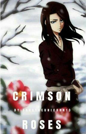 Crimson Roses (ON HOLD) by SaraTheUnicorn13