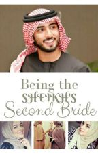 Being The Sheikh's Second Bride by Muslimah_0125