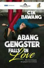 Abang Gengster Fall in Love! by cikbawang