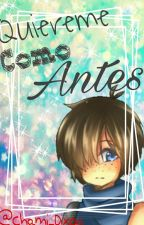 Quiereme Como Antes [Loon Y Tu] by Shota_Aweonao