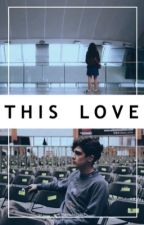 This Love |Jos Canela| by flawlessskii97
