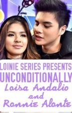 Unconditionally (LoiNie Fanfic) by iamj2pattugalan