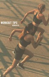 Workout tips by workouts1