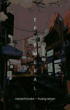 ephemeral   h.rj by neotechnicolor
