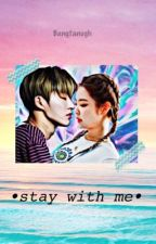 Stay With Me  by Bangtanugh