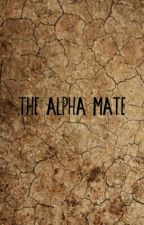 The Alpha Mate by Loudemarco