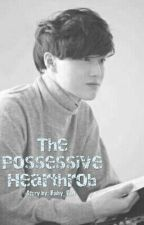 The Possessive Hearthrob by Baby_Rat
