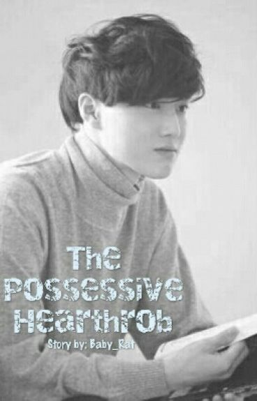 The Possessive Hearthrob